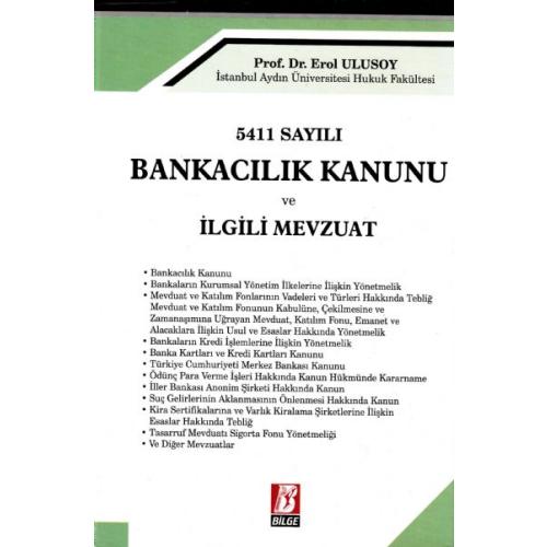 BANKACILIK KANUNU ve İLGİLİ MEVZUAT (2012 Mayıs)