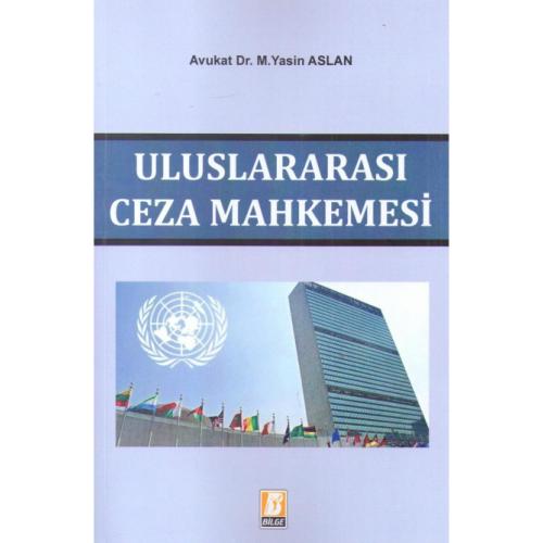 ULUSLARARASI CEZA MAHKEMESİ (2017 Temmuz)