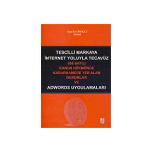 TESCİLLİ MARKAYA İNTERNET YOLUYLA TECAVÜZ (2014 Ocak)
